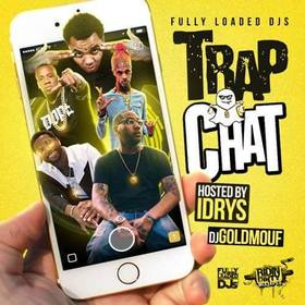 Trap Chat Dj Goldmouf front cover