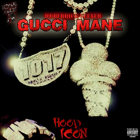GUCCI MANE : HOOD ICON DJ DERRICK GEETER front cover