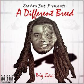 Big Zac - A Different Breed Colossal Music Group front cover