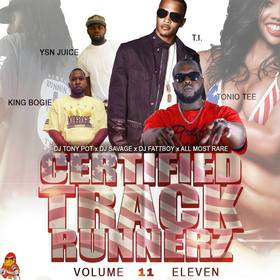 Certified Track Runnerz 11 Dj Tony Pot front cover