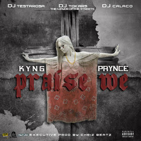 Praise We Kyyngg front cover