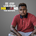 Live From Maryland by Ezzy Babe