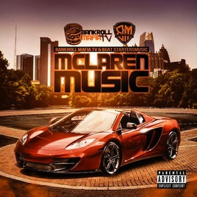 Mclaren Music presented by Bankroll Mafia & Beat Startersmusic Hustle Hearted front cover