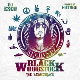 Black Woodstock Soundtrack (Hosted By Future) DJ Esco front cover