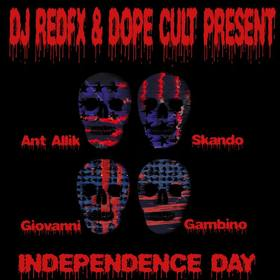 Dj RedFx & Dope Cult Present Independence Day (2016) Dj RedFx front cover