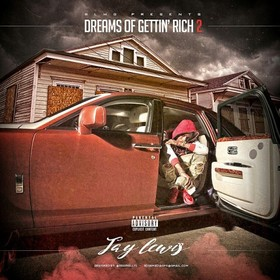 Dreams Of Gettin' Rich 2 Jay Lewis front cover