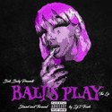 Bali's Play [Slowed N Throwed] Bali Baby front cover