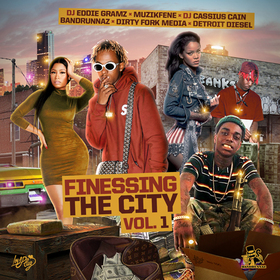Finessing The City Vol. 1 DJ Cassius Cain front cover