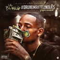 #DrunkManTellNoLies by Lil Bling