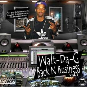 Back In Buisness {Vol.1} WaltDaG1 front cover
