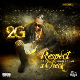 Respect Last Longer Than A Check 2G front cover
