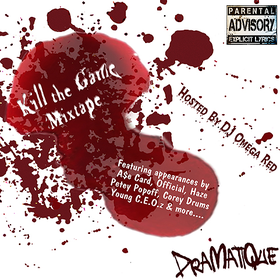 Kill The Game Mixtape DraMatiQue front cover