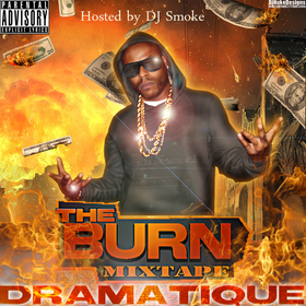 The Burn Mixtape DraMatiQue front cover