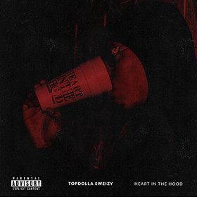 Heart In The Hood TopDolla Sweizy front cover