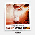 Heart In The Hood by TopDolla Sweizy