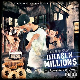 Chasen Millions X2Ceezy #TeamCeezy front cover