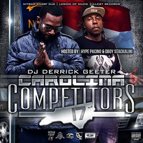 CAROLINA COMPETITORS 17 (HOSTED BY HYPE PACINO & DBOY STACKALINI ) DJ DERRICK GEETER front cover