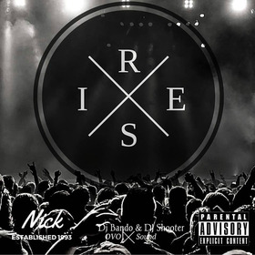 Nick - Rise DJ Shooter front cover