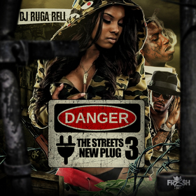 The Streets New Plug 3 DJ Ruga Rell front cover