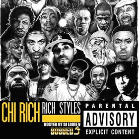 Chi Rich - Rich Styles DJ Louie V front cover