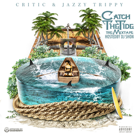 Catch The Tide Critic & Jazzy Trippy front cover