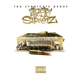 Strictly For The Streetz Vol.1 DJ Infamous front cover