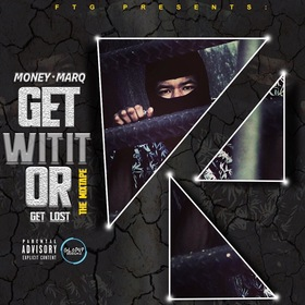 Get Wit It Or Get Lost FTG Money Marq front cover