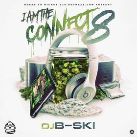 I Am The Connect 8 DJ B-Ski front cover