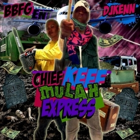 Mulah Express Chief Keef front cover