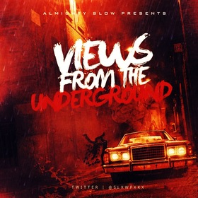 Views From The Underground Almighty Slow front cover