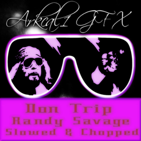 Randy Savage ( Slowed & Chopped) DJ SupaThrowed front cover