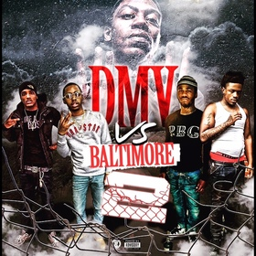 DMV Vs. Baltimore 2 DMVMusicPlug front cover