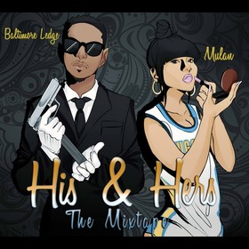 Baltimore Ledge & Mulan - His & Hers (Hosted By DJ Hypnotic) Baltimore Ledge front cover