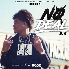 No Deal 3.5 (Hosted By T Hood) DJ Situation front cover