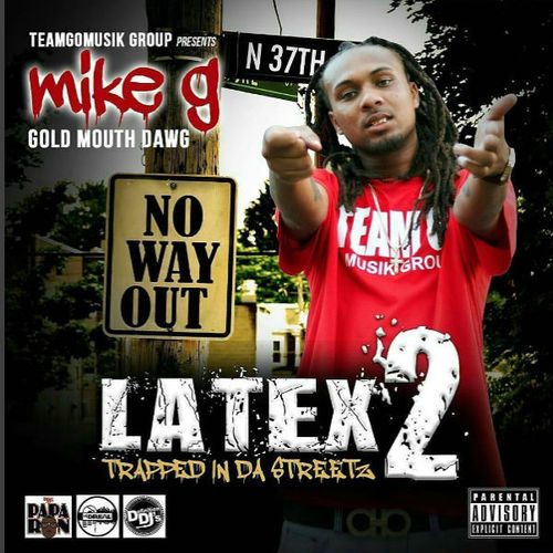 mike g gold mouth dawg latex pt 2 trapped in the streetz spinrilla