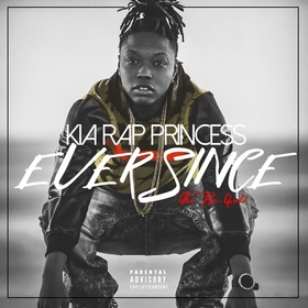 EVERSINCE: The Prequel Kia Rap Princess front cover