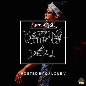 R.W.A.D (Rapping Without A Deal) Cpt. KIRK front cover