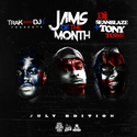 Jams Of The Month (July Edition) by DJ Seanblaze