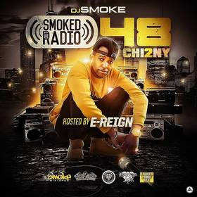 Smoked Out Radio 48 (Hosted By E-Reign) DJ Smoke front cover