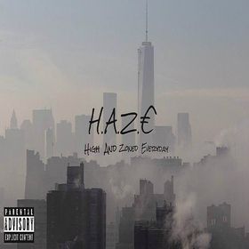 High And Zoned Everyday HAZE @__mvlik front cover