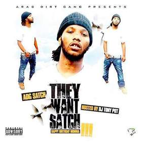 They Want Satch 3 Dj Tony Pot front cover