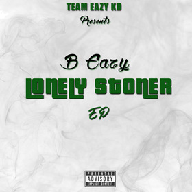 Lonely Stoner B Eazy KD front cover