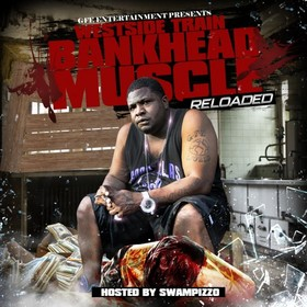 Bankhead Muscle (Reloaded) Westside Train front cover