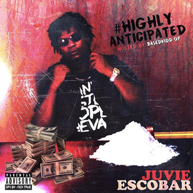 #HighlyAnticipated Juvie Escobar front cover