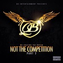 We Chasing The Dream Not The Competition Part 2 by QB Ent