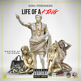 Life Of A King King Finessers front cover