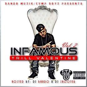 Infamous Vol. 2 Trill Valentine front cover