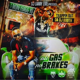 All Gas No Brakes MoneyBagg Yo front cover