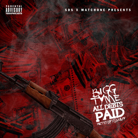 All Debts Paid Bigg Tyme front cover