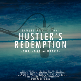 Hustler's Redemption (The Lost Mixtape) ZawlesOfficial front cover
